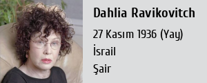 dahlia ravikovitch A literary celebrity in israel, the late dahlia ravikovitch is barely known in the united states, and far too small a presence in the english-reading world ravikovitch (1936-2005) is not only one of the towering figures of 20th-century israeli poetry, but also one of the strongest female poets in.